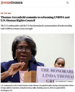 (Image: U.S. Ambassador Thomas-Greenfield) Jewish Insider_UNRWA_Screen