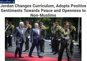 Jewish Press: Jordan Changes Curriculum, Adopts Positive Sentiments Towards Peace and Openness to Non-Muslims